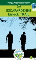 Topo-guide Escapardenne - Eisleck Trail